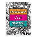 Gribouiller c'est méditer - L'art du Zentangle