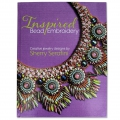 Inspired Bead Embroidery -Sherry Serafini  - libro in inglese